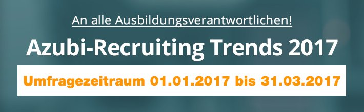 Azubi-Recruiting Trends 2017