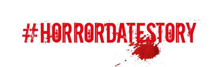 #horrodatestory