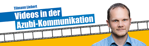Interview mit Tilman Liebert - Thema: Videos in der Azubi-Kommunikation