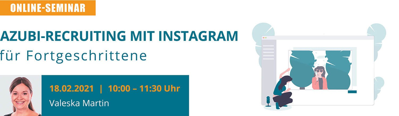2021.02.18-azubi-recruiting-mit-instagram-fuer-fortgeschrittene