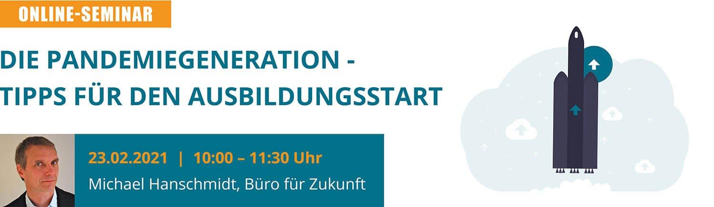 2021.02.23-die-pandemiegeneration-tipps-fuer-den-ausbildungsstart