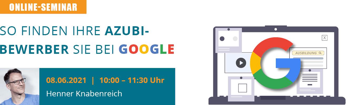 u-form Online-Seminar: So finden Ihre Azubi-Bewerber Sie bei Google