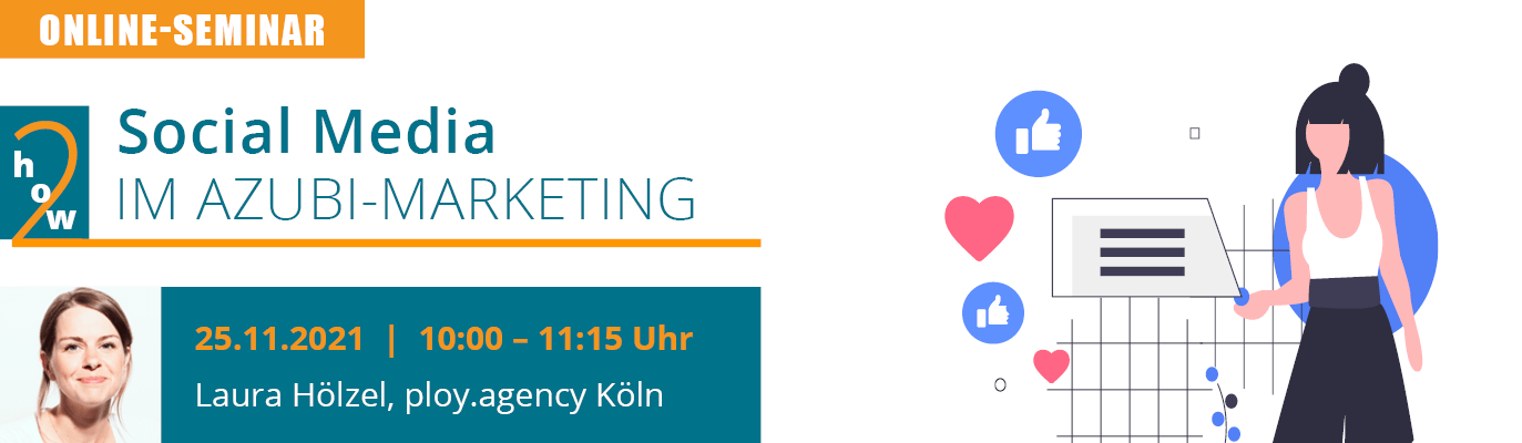 "u-form Online-Seminar: ""How to: Social Media im Azubi-Marketing"""